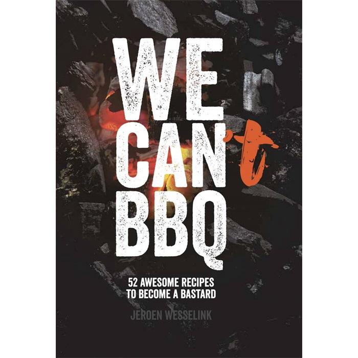 We can BBq boek the bastard